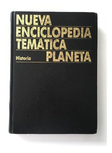 Nueva enciclopedia tematica planeta historia ed planeta