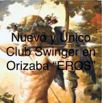 "CLUB SWINGER "" EROS"" EN ORIZABA"