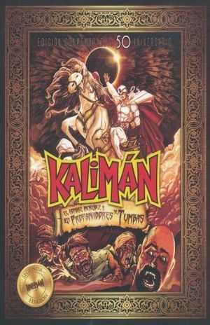 Kaliman y los profanadores de tumbas 50 aniversario