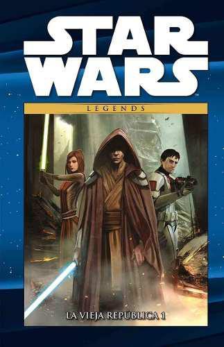 Star wars legends tomo 29 la vieja república 1 en español
