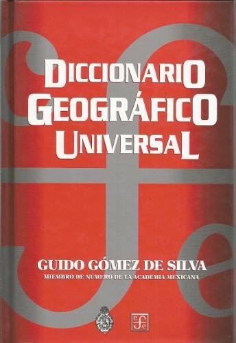 Diccionario geográfico universal - gómez [lea]
