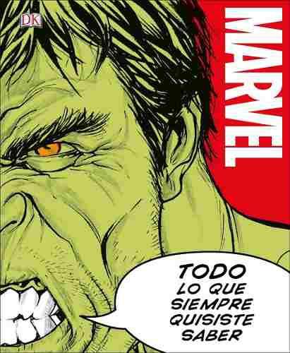 Libro marvel todo lo que siempre quisiste saber p. dura hulk