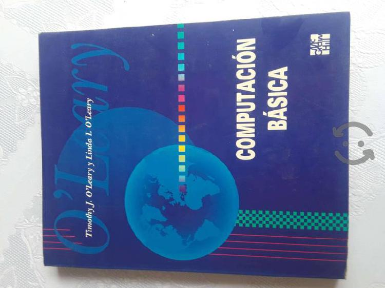 Computacion basica timothy j. o°leary