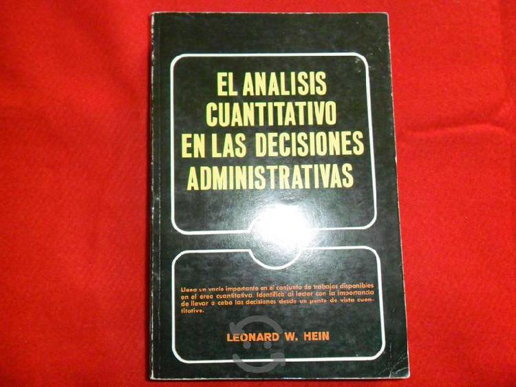 El análisis cuantitativo en las decisiones adminis