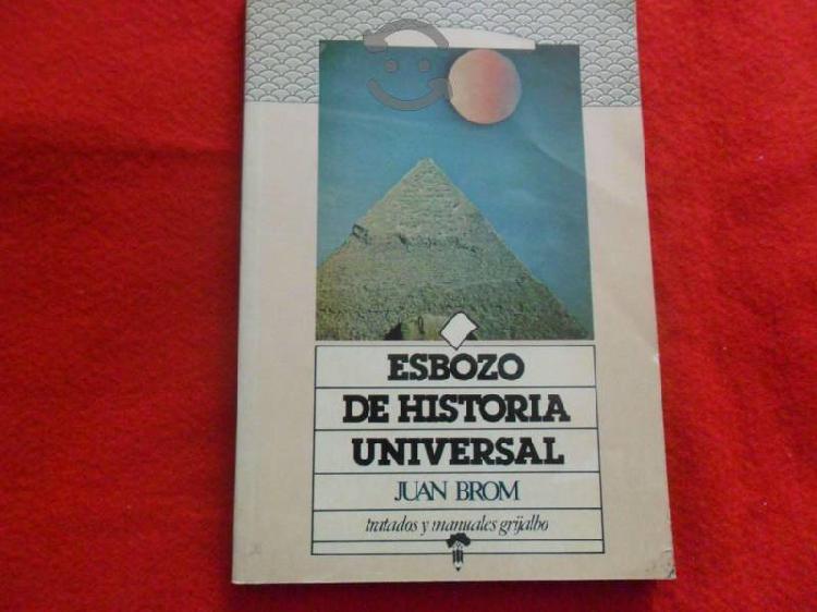 Esbozo de historia universal. juan brom