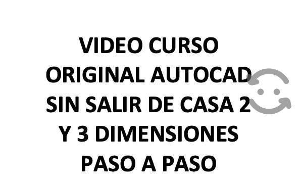 Video curso original autocad 2d y 3d paso a paso