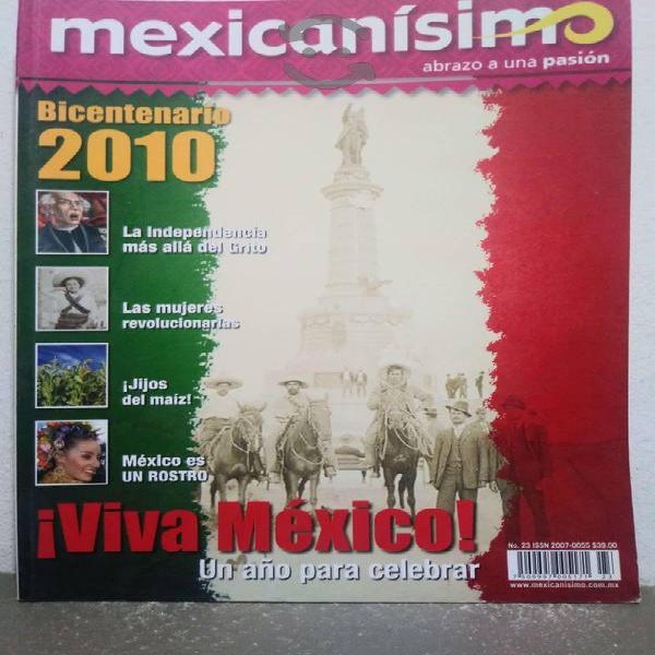 Bicentenario 2010 revista mexicanisimo