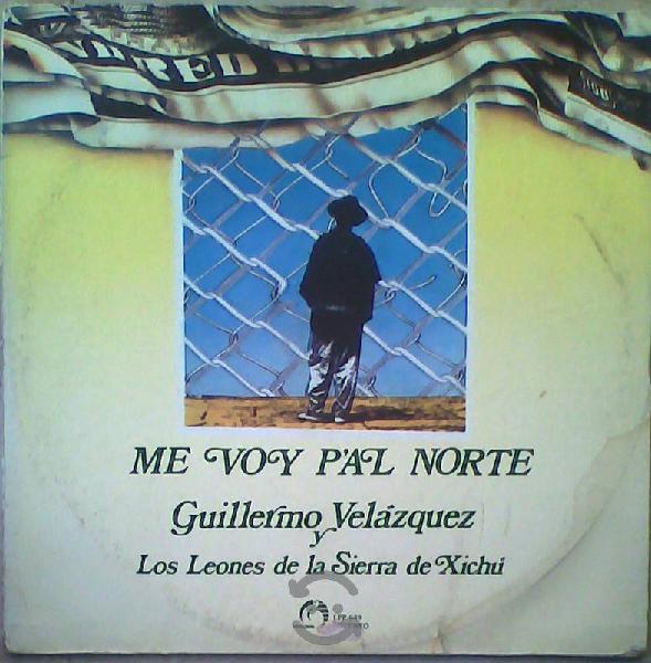 Guillermo velazquez - me voy pal norte