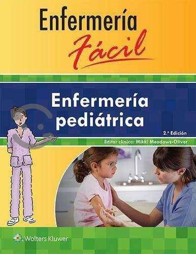 Enfermeria facil. meadows. enfermeria pediatrica