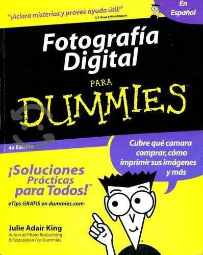Fotografia digital para dummies - julie adair kin