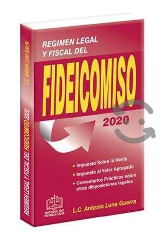 Regimen legal y fiscal del fideicomiso 2020 isef