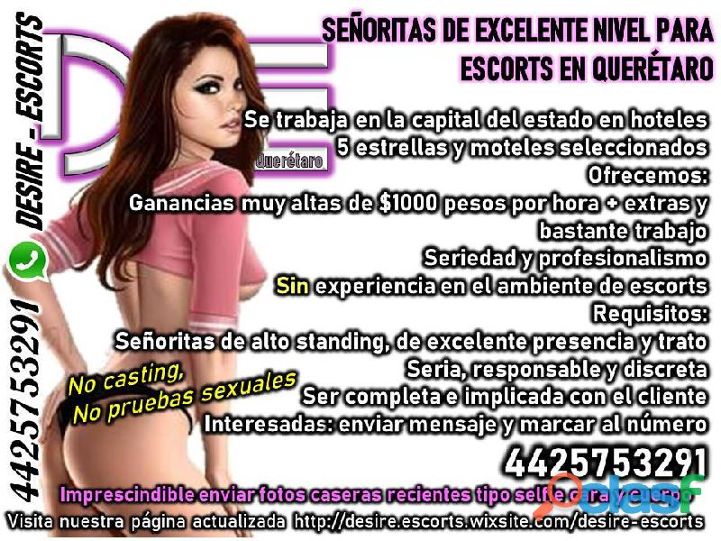 AGENCIA DESIRE ESCORT SOLICITO CHICAS LLÁMANOS 4425753291.