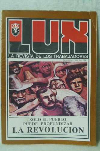 Lux La Revista De Los Trabajadores 354 La Revolución