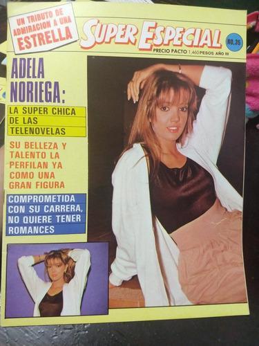 Revista Super Especial Adela Noriega