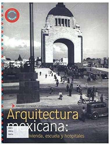 Arquitectura mexicana xavier guzman urbiola
