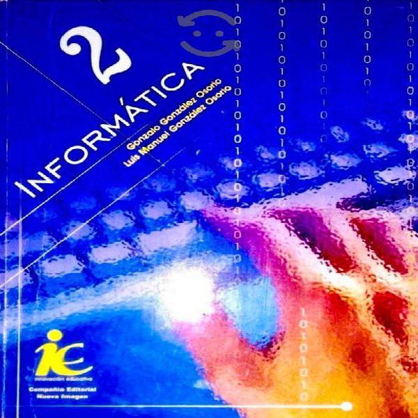 Informática 2 gonzalo gonzález osorio, computación