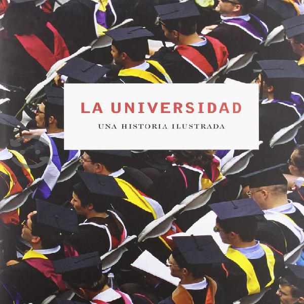 Universidad: una historia ilustrada sigmarlibros