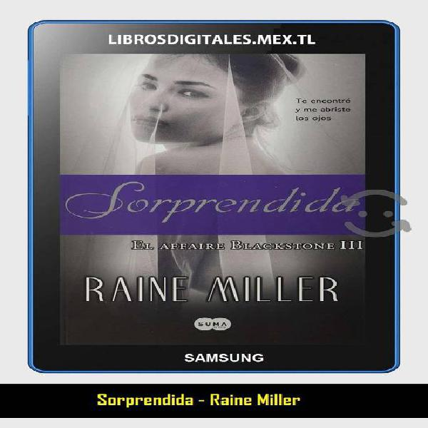 Libro : sorprendida - raine miller