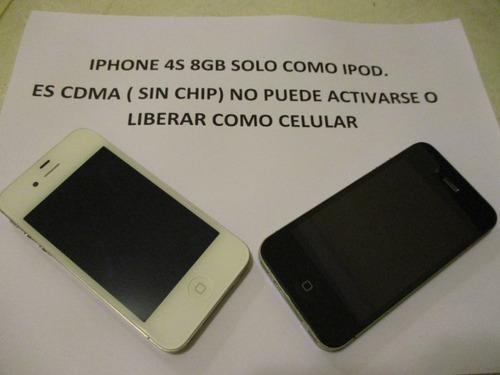 Iphone 4s 8gb cdma ipod touch como nuevo
