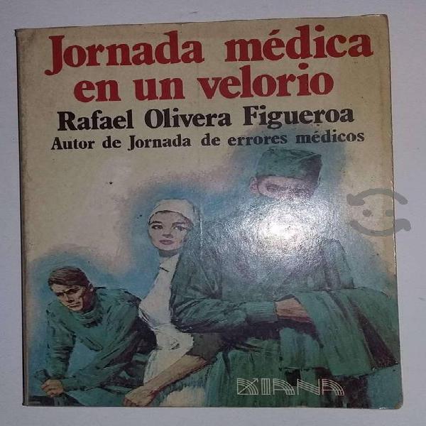 Jornada médica en un velorio rafael olivera figuer