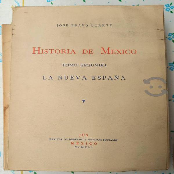 Historia de méxico. josé bravo ugarte tomo ii 1944