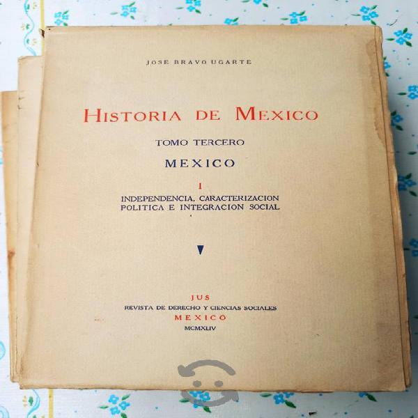 Historia de méxico josé bravo ugarte tomo iii 1944