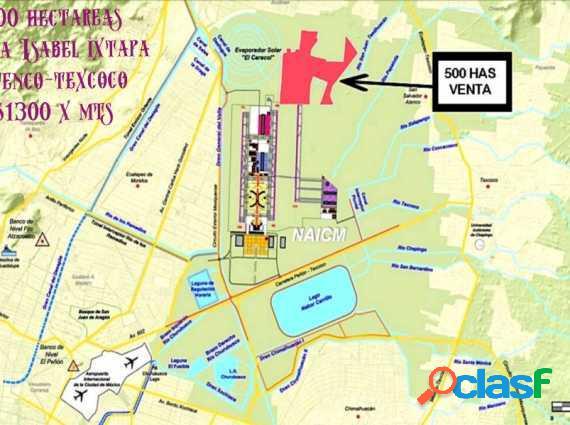 500 hectáreas junto al NAICM Santa Isabel ixtapa
