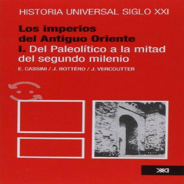 Historia universal: volumen 2 siglo xxi editores