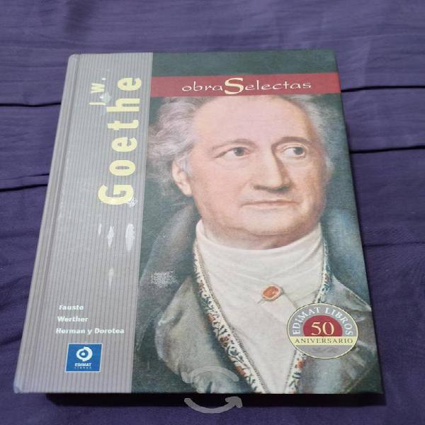 Goethe obras selectas: fausto, werther ed. de lujo