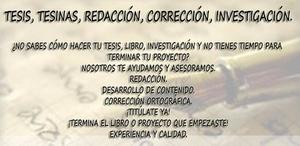 Tesis, asesorías, investigación, redacción y corrección