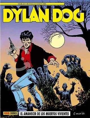 Dylan dog n. 1: amanecer de los muertos vivientes
