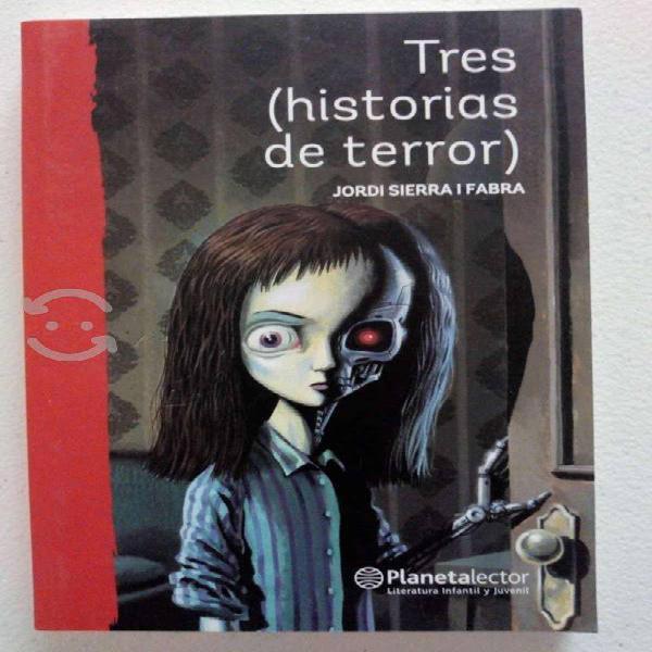 Tres (historias de terror) - jordi sierra i f.