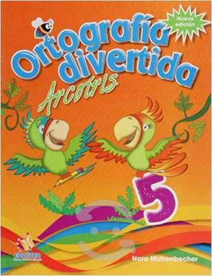 Ortografía divertida arcoiris 5, libro original