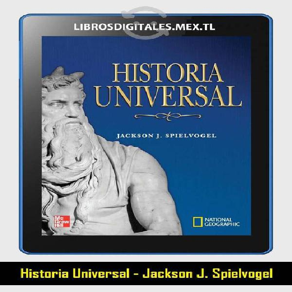 Libro : historia universal - jackson j. spielvogel