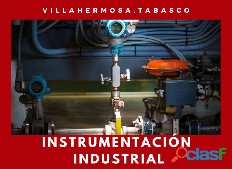 CURSO DE INSTRUMENTACIÓN INDUSTRIAL EN VILLAHERMOSA 06 y 07 de Marzo