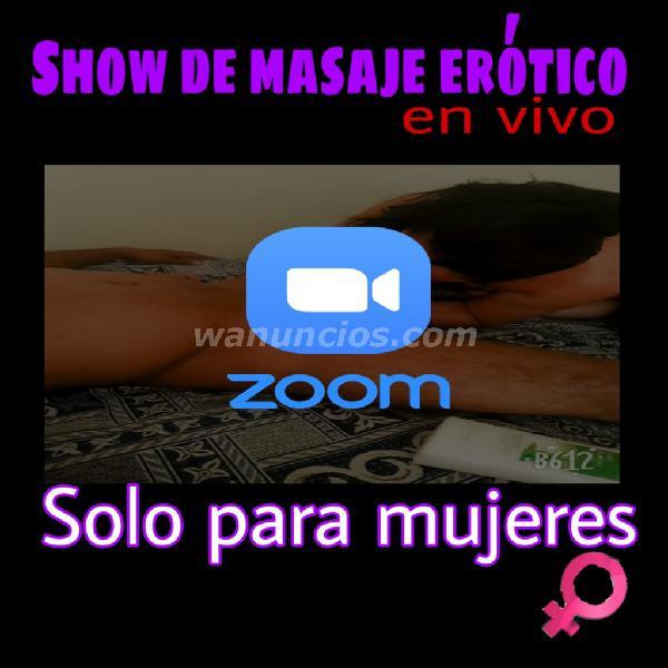 SOLO PARA DAMAS** show de masaje erotico en vivo ***SOLO