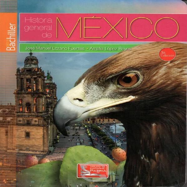 Historia General de México de José Manuel Lozano