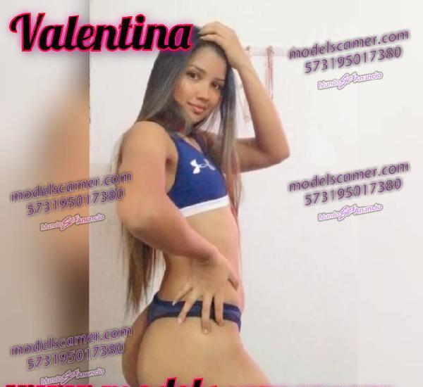 Valentina nueva lolita de 19 años !!!