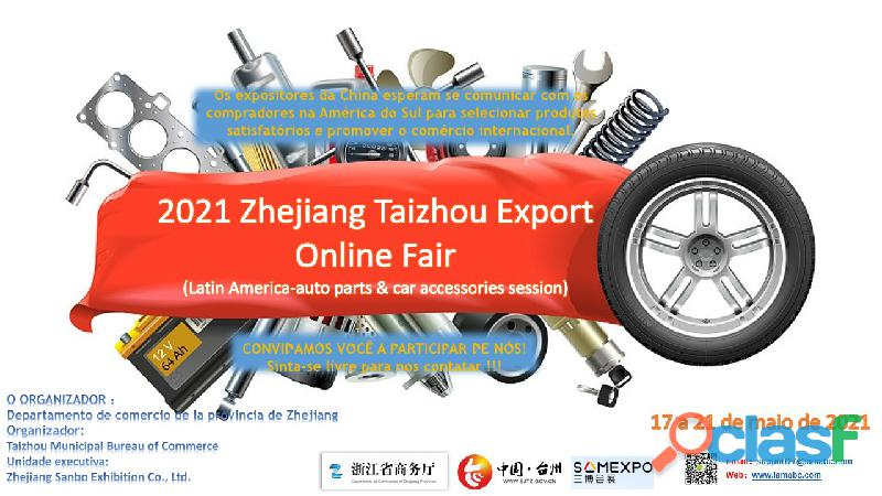 2021 zhejiang taizhou export online fair (latin america auto parts & car accessories session)