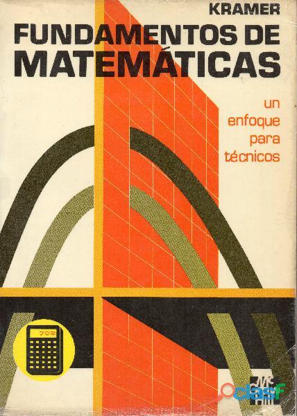 Libro Fundamentos de Matemáticas, un enfoque para técnicos, Kramer