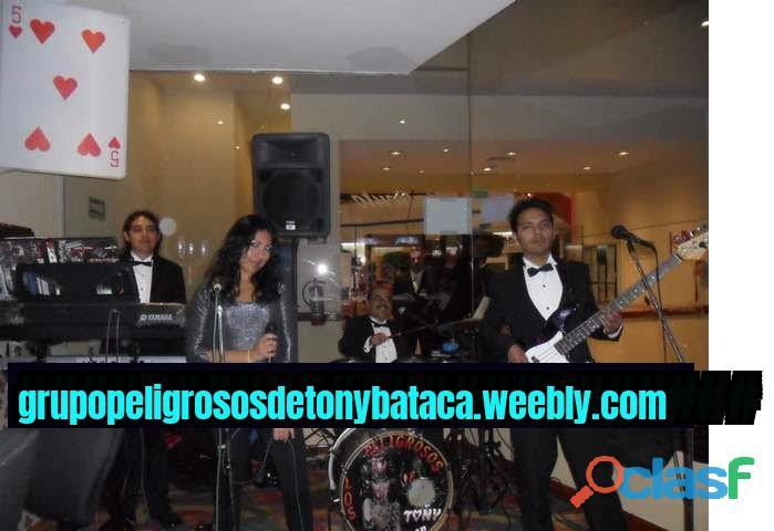 Cdmx grupo musical versatil los peligrosos de tony bataca