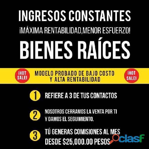 GENERA INGRESOS CON LAS BIENES RAICES