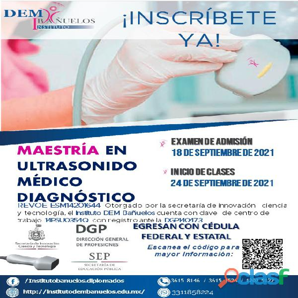 Maestría (Ultrasonido Médico Diagnóstico)