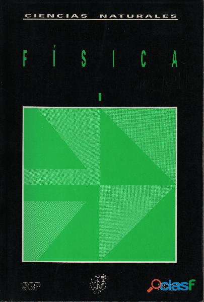 Libro Física I, Estática, Cinemática y Dinámica, DGETI