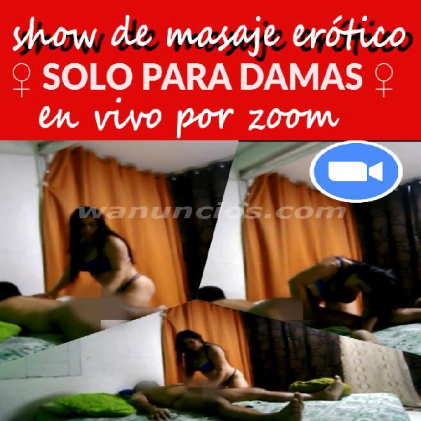 show de masaje erotico por zoom SOLO PARA DAMAS