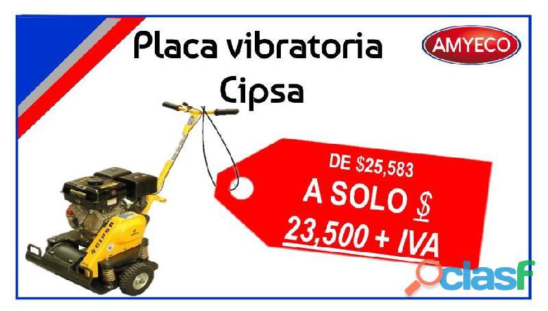 Promoción de Placa Vibratoria Cipsa